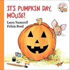 It's Pumpkin Day Mouse 9780694014293 by Laura Joffe Numeroff Board Book