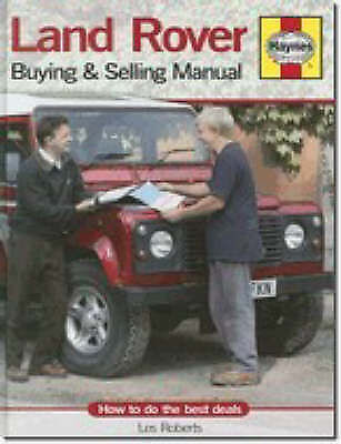 Land Rover Buying and Selling Manual: How to Do the Best Deals, Roberts, Les, Ve