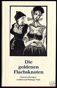 Die-goldenen-Flachsknoten-Frauen-in-den-Sagen-um-Rhoen-und-Thueringer-Wald-1989