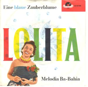 """""""7"""" - LOLITA - Eine blaue Zauberblume - Zwettl, Österreich - Vorwort Sollten Sie mit einem erhaltenen Artikel nicht zufrieden sein, wenden Sie sich bitte zunächst per E-Mail an mich. Bei berechtigten Mängeln etc. bin ich natürlich gerne bereit eine für Sie zufriedenstellende Lösung anzust - Zwettl, Österreich"""