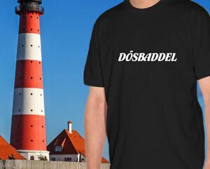 Shirt-034-Doesbaddel-034-Plattdeutsch-Sprueche-Ostfriese-Kueste-Nordsee