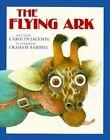 Flying Ark by Carolyn Jackson (Paperback)