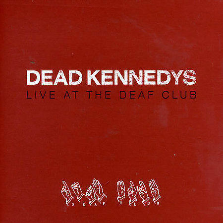 1 of 1 - Live at the Deaf Club 1979 by Dead Kennedys (CD, Digipak, May-2004, Decay) gm6