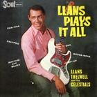 Llans Plays It All von Llans & The Celestials Thelwell (2016)