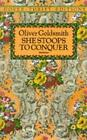 She Stoops to Conquer by Oliver Goldsmith (Paperback, 1991)