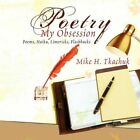 Poetry My Obsession 9781456837471 by Mike H. Tkachuk Book