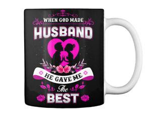 When God Made Husbands - Husband He Gave Me The Best Gift Coffee Mug