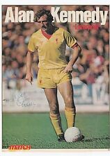 "ALAN KENNEDY LIVERPOOL 1978-1986 ORIGINAL HAND SIGNED ""MATCH"" MAGAZINE PICTURE"