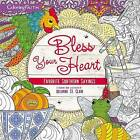 Bless Your Heart Adult Coloring Book: Favorite Southern Sayings by Thomas Nelson (Paperback, 2017)