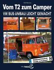 Vom T2 zum Camper von Ralf Wenzlau (2016, Gebundene Ausgabe)