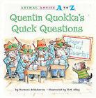 Quentin Quokka's Quick Questions by Barbara deRubertis (Hardback, 2011)