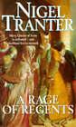 A Rage of Regents by Nigel Tranter (Paperback, 1996)