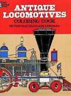 Antique Locomotives Coloring Book by Company Tryckare Tre 9780486232935