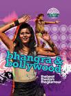 Bhangra and Bollywood by Anna Claybourne (Hardback, 2011)