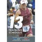 13 Training Schedules for Triathlons 9781456722999 by Carlos Civit Paperback