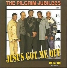 Jesus Got Me Off * by Pilgrim Jubilee Singers (CD, Apr-2007, Malaco) SKU 4423