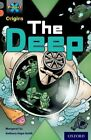 Project X Origins: Grey Book Band, Oxford Level 13: Great Escapes: The Deep by Margaret Su (Paperback, 2014)