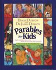Parables for Kids : Eight Contemporary Stories Based on Best Loved Bible Parables by James C. Dobson and Danae Dobson (1999, Hardcover)