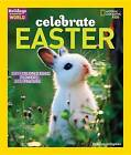 Celebrate Easter: With Colored Eggs, Flowers, and Prayer by Deborah Heiligman (Paperback, 2016)