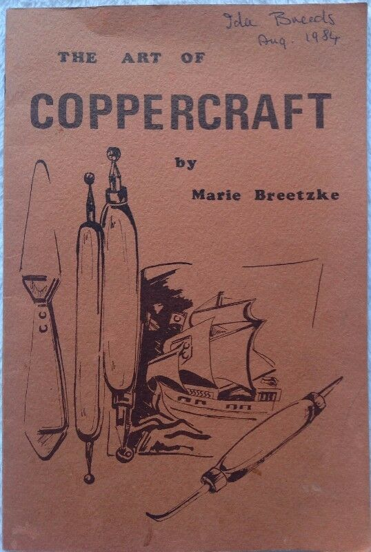 The Art of COPPERCRAFT by Marie Breetzke & Old Kimberley by Anthony Hocking