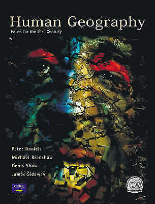 1 of 1 - Human Geography: Issues for the 21st Century by Peter Daniels, Dennis Shaw,...