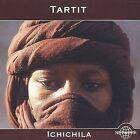Ichichila by Tartit (CD, Nov-2000, Network/Harmonia Mundi)