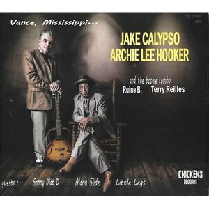 CD-Jake-Calypso-amp-Archie-Lee-Hooker-Vance-Mississippi-Rockin-039-Blues-New