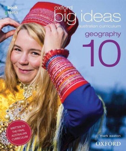 1 of 1 - Mark Easton OXFORD BIG IDEAS Aust Curriculum GEOGRAPHY 10