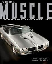 Wide-Open Muscle: The Rarest Muscle Car Convertibles, Cars, Transportation, Amer