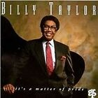 Billy Taylor - It's a Matter of Pride (2003)