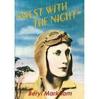 West with the Night by Beryl Markham (Paperback / softback, 2013)