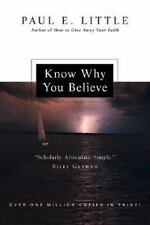 Know Why You Believe by Paul E. Little (2008, Paperback)
