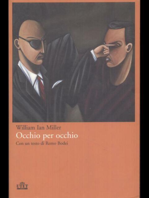 OCCHIO PER OCCHIO  MILLER WILLIAM IAN UTET 2012