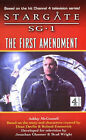 The Stargate SG-1: The First Amendment by Ashley McConnell (Paperback, 2000)