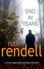 End in Tears: (A Wexford Case) by Ruth Rendell (Paperback, 2006)