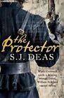 The Protector by S. J. Deas (Paperback, 2016)