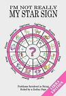 I'm Not Really My Star Sign: Libra Edition by Jake Adie (Paperback, 2010)
