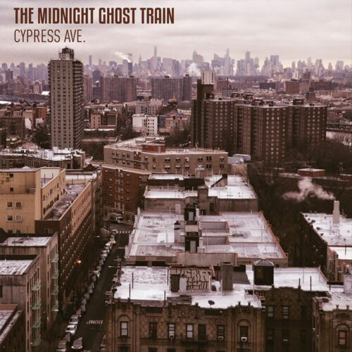 1 von 1 - THE MIDNIGHT GHOST TRAIN - Cypress Ave.