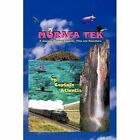 Murata TEK a Journey Through Legends Time and Adventure 9781438959481