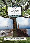 Dead Season on Martha's Vineyard by Tony Friedman 9781450041089 Hardback 2010