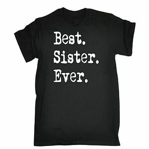 Image Is Loading Best Sister Ever T SHIRT Sis Sibling Twin