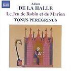 Adam de la Halle - : Le Jeu de Robin et de Marion (2006)