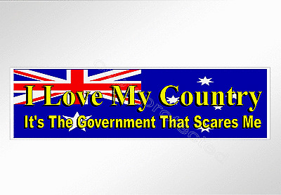 funny car bumper sticker political love my country it's the Govt that scares me