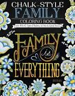 Chalk-Style Family Coloring Book: Color with All Types of Markers, Gel Pens & Colored Pencils by Deb Strain (Paperback, 2016)