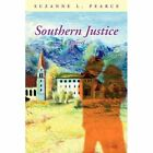 Southern Justice 9780595515011 by Suzanne L. Pearce Book