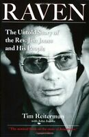 Raven: The Untold Story Of The Rev. Jim Jones And His People By Tim Reiterman, ( on sale