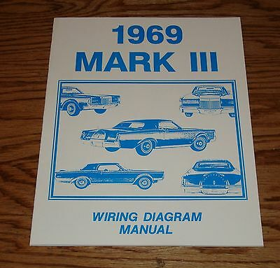 1969 Lincoln Mark Iii Wiring Diagram Manual 69 Ebay