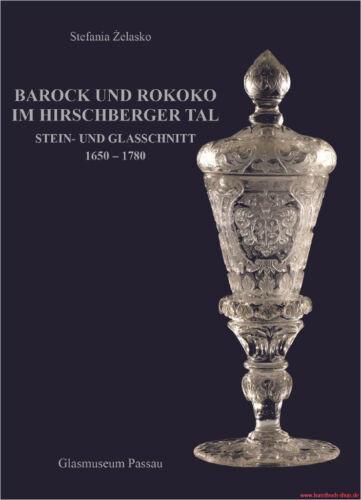 Fachbuch Barock und Rokoko im Hirschberger Tal und Glasschnitt OVP Stein