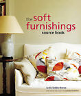 The Soft Furnishings Source Book by Leslie Geddes-Brown (Hardback, 2006)