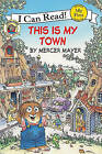 This Is My Town by Mercer Mayer (Hardback, 2008)